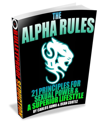 alpha male dating rules The art of attraction strong alpha attitude of power (alpha male we all reach a point of disgust and anger about all the silly social rules in the dating.
